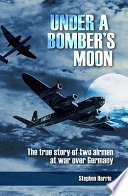 Under A Bomber S Moon