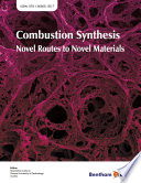 Combustion Synthesis  Novel Routes to Novel Materials Book