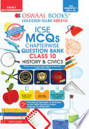 Oswaal ICSE MCQs Chapterwise Question Bank Class 10  History   Civics Book  For Semester 1  2021 22 Exam with the largest MCQ Question Pool