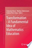 Transformation A Fundamental Idea Of Mathematics Education