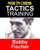 Tactics Training - Bobby Fischer Pdf/ePub eBook