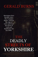 The Deadly Streets of Yorkshire