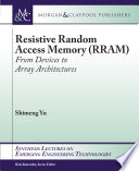 Resistive Random Access Memory (RRAM)