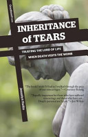 Inheritance of Tears  Trusting the Lord of Life When Death Visits the Womb
