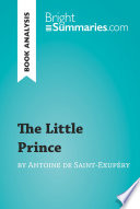 The Little Prince by Antoine de Saint Exup  ry  Book Analysis