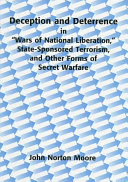 Deception and Deterrence in 'wars of National Liberation,' State-sponsored Terrorism and Other Forms of Secret Warfare