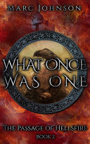 What Once Was One (The Passage of Hellsfire, Book 2) [Pdf/ePub] eBook