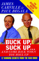 Buck Up, Suck Up . . . and Come Back When You Foul Up Pdf/ePub eBook