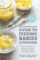 The Pediatrician's Guide to Feeding Babies and Toddlers Pdf/ePub eBook