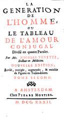 LA GENERATION DE L ́HOMME, OU LE TABLEAU DE L ́AMOUR CONJUGAL