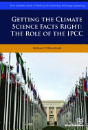 Getting the Climate Science Facts Right   The Role of the Ipcc