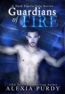 Pdf Guardians of Fire (A Dark Faerie Tale #8)
