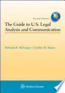 The Guide To U S Legal Analysis And Communication