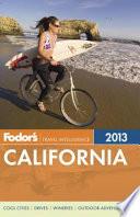 Fodor's 2013 California