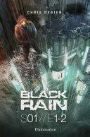 Black Rain S01/E1&2