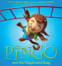 Pingo and the Playground Bully