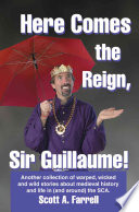 Here Comes the Reign, Sir Guillaume!