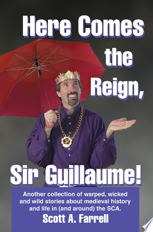 Free Download Here Comes the Reign, Sir Guillaume! PDF - Writers Club