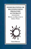 Democratizing or Reconfiguring Predatory Autocracy? Myths and Realities in Africa Today [Pdf/ePub] eBook