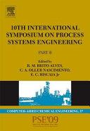 10th International Symposium on Process Systems Engineering