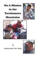 Pdf On A Mission to the Tarahumara Mountains