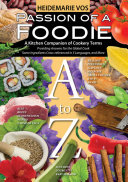 Passion of a Foodie   An International Kitchen Companion