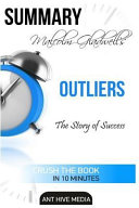 Summary Malcolm Gladwell's Outliers