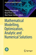 Mathematical Modelling  Optimization  Analytic and Numerical Solutions
