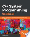 C   System Programming Cookbook Book