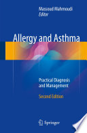 """Allergy and Asthma: Practical Diagnosis and Management"" by Massoud Mahmoudi"