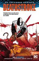 Deathstroke Vol. 4: Defiance Book