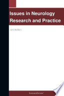 Issues in Neurology Research and Practice  2012 Edition