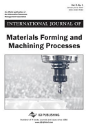 International Journal of Materials Forming and Machining Processes (IJMFMP).