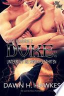 Duke: Unterricht bei seinem Gefährten