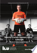 One Anterior Cruciate Ligament injury is enough