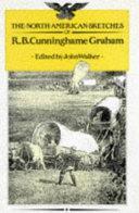 The Scottish Sketches of R B  Cunninghame Graham