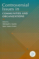 Controversial Issues in Communities and Organizations Book