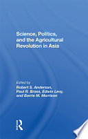 Science Politics And The Agricultural Revolution In Asia