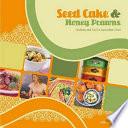 Seed Cake and Honey Prawns