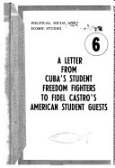 A Letter from Cuba s Student Freedom Fighters to Fidel Castro s American Student Guests