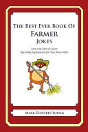 The Best Ever Book Of Farmer Jokes