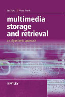 Multimedia Storage and Retrieval