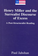 Henry Miller and the Surrealist Discourse of Excess