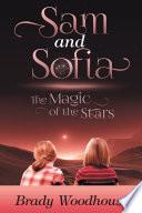 Sam and Sofia: The Magic of the Stars