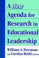 A New Agenda for Research in Educational Leadership