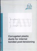 Corrugated Plastic Ducts for Internal Bonded Post-tensioning ebook