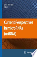 Current Perspectives in microRNAs  miRNA  Book