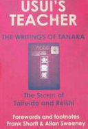 Usui's Teacher - The Writings of Tanaka