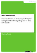 Business Process On Demand  Studying the Enterprise Cloud Computing and Its Role in Green It