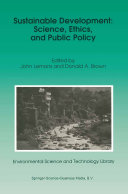 Sustainable Development: Science, Ethics, and Public Policy